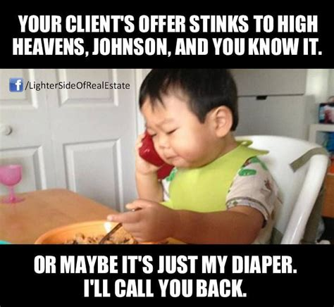 Baby Business Meme - 28 best images about kids real estate humor on pinterest real estate companies mondays and home