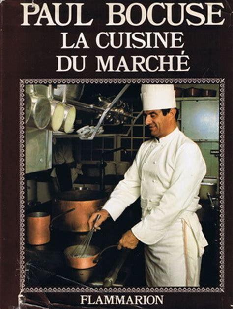 la cuisine du marché en hommage à alfred guérot by paul bocuse reviews discussion bookclubs