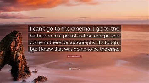 lewis hamilton quote      cinema