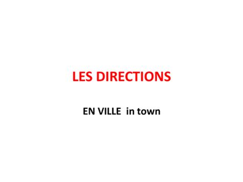 directions  french les directions  anyholland
