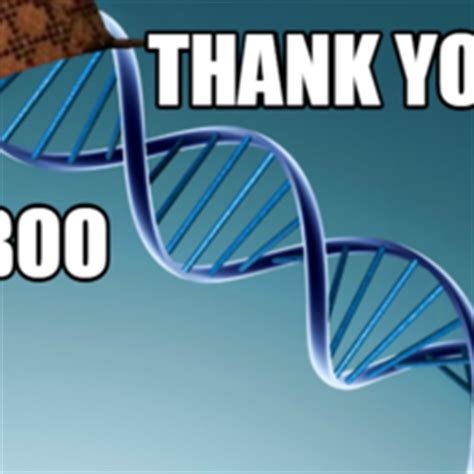 Thanks Boo Meme - scumbag genetics hilarious pictures with captions