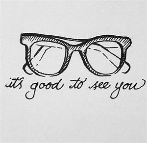 It's good t... Good Optometry Quotes