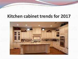 kitchen cabinet trends for 2017 authorstream With kitchen cabinet trends 2018 combined with sticker trackr