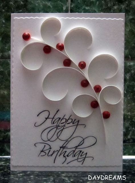 birthday card designs daydreams quilled birthday card