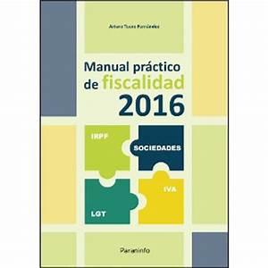 Manual Pr U00e1ctico De Fiscalidad 2016    Arturo Tuero