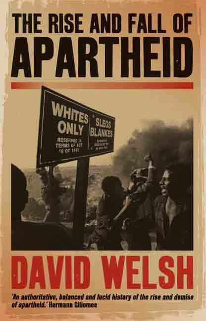rise  fall  apartheid uva press