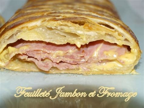 recette pate feuilletee jambon fromage recette feuillet 233 jambon et fromage