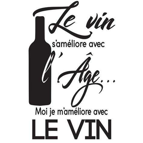 sticker citation cuisine le vin sameliore avec lage