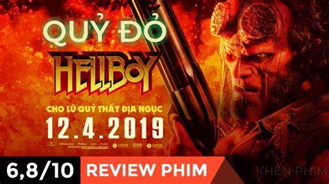 Review phim HELLBOY (Quỷ Đỏ) - Anh chàng cục súc nhưng tốt ...