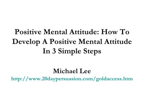 positive mental attitude how to develop a positive mental attitude i