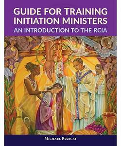 Guide For Training Initiation Ministers