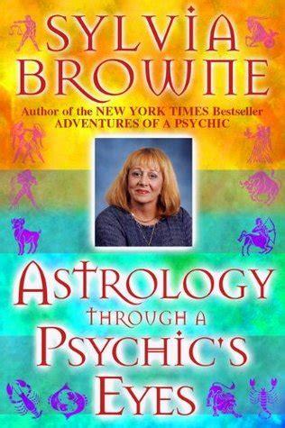 astrology   psychics eyes  sylvia browne