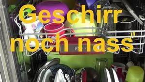 Geschirrspüler Trocknet Nicht : sp lmaschine trocknet nicht geschirrsp ler zum trocknen ffnen geschirr noch nass youtube ~ A.2002-acura-tl-radio.info Haus und Dekorationen