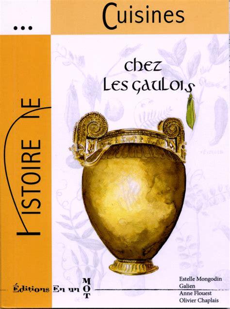 cuisine gauloise cuisine gauloise part 4 galienprod