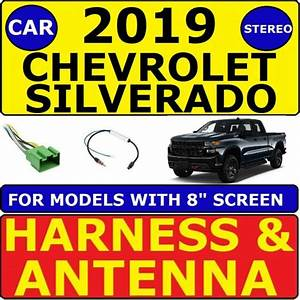 2019 Chevrolet Silverado Car Radio Stereo Wire Harness