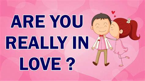 Are You Really In Love? 10 Questions To Tell Whether You Are Really In Love! (test With Answers
