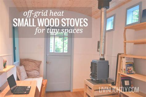 grid heat small wood stoves livin lightly