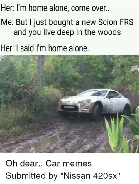 home alone nissan memes of 2016 on sizzle cars Im