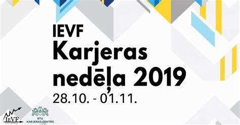 IEVF Karjeras nedēļa 2019   Rīgas Tehniskā universitāte