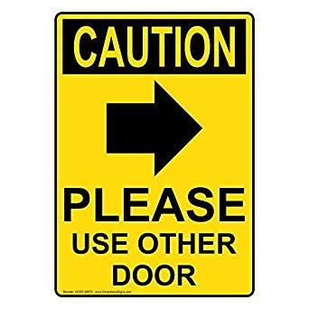 use other door sign compliancesigns vertical plastic osha caution use