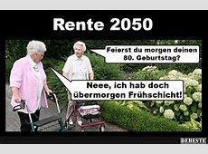 Rente 2050 Lustige Bilder, Sprüche, Witze, echt lustig