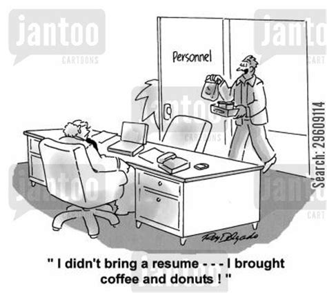 Didn T Bring Resume To cv humor from jantoo