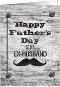 Father's Day Cards for Ex Husband from Greeting Card Universe