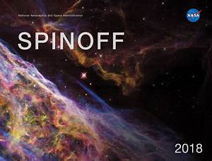 Spinoff 2018 Highlights Space Technology Improving Life on ...