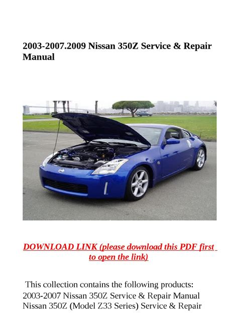 car maintenance manuals 2009 nissan 350z electronic valve timing 2003 2007 2009 nissan 350z service repair manual by yhkj issuu