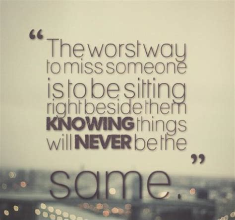 Never Be The Same Quotes
