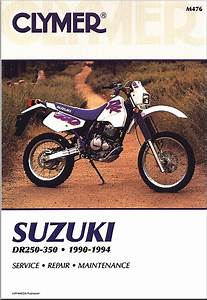 Suzuki Dr250  Dr350 Repair  U0026 Service Manual 1990