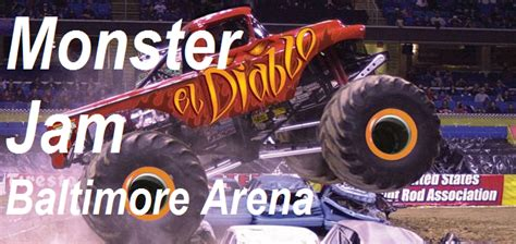 monster truck show in baltimore md monster jam feb 27th to march 1st baltimore md royal farms