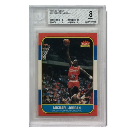 Best & most valuable examples in the hobby today. Lot Detail - 1986-87 Michael Jordan Fleer #57 Rookie Card Graded NM-MT BGS 8