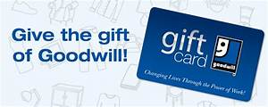 Gift Cards Goodwill Industries of the Southern Piedmont