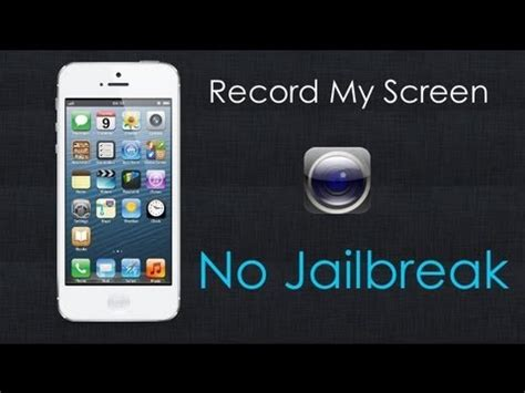 phone screen recorder iphone how to get record my screen iphone no jailbreak