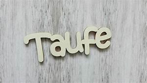 Deko Schriftzug Holz : festliche karten und mehr deko schriftzug taufe aus holz 15 cm ~ Eleganceandgraceweddings.com Haus und Dekorationen