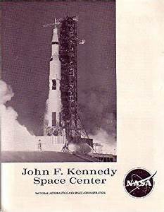 John F. Kennedy Space Center NASA Program 1967: NASA ...