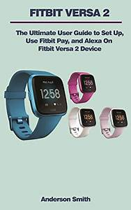 Download Fitbit Versa 2 User Manual  The Ultimate Guide To