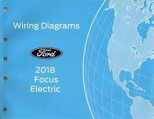 2018 Ford Focus Eletric Oem Factory Electrical Schematic