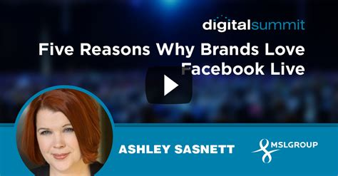 Five Reasons Why Brands Love Facebook Live Ashley