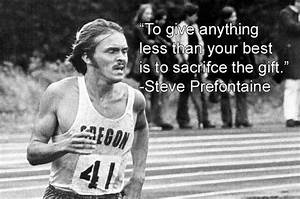 Steve Prefontaine Quotes. QuotesGram