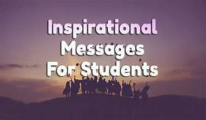 Message For Students : Best Wishes and Motivational Quotes