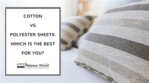 cotton vs polyester sheets which is the best for you