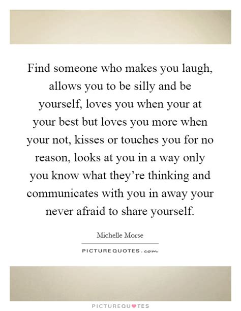 finding someone who makes you laugh quotes