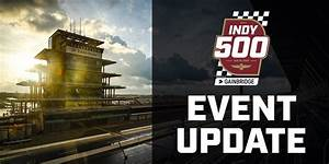 Cancel2020 Continues  Indy 500 To Happen With No Attendance