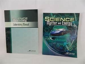 Abeka Matter  U0026 Energy Student  U0026 Lab Manual 9th Science