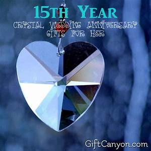 15th year crystal wedding anniversary gifts for her With crystal gifts for 15th wedding anniversary