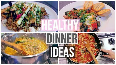 cing dinner ideas easy 3 easy healthy dinner ideas youtube