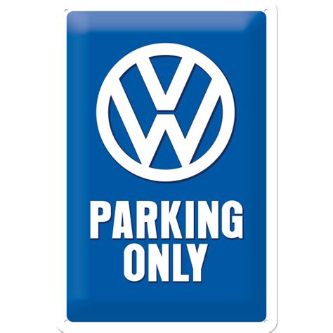 first volkswagen logo original vw logo blechschild parking only 20x30 cm kaufen