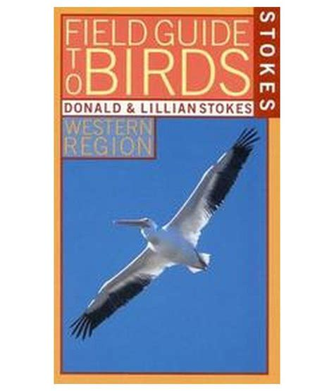 stokes field guide to birds buy stokes field guide to